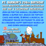 Bethel Pulls Out The Stops For P.T. Barnum Birthday Bash