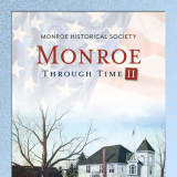 Learn About Monroe's History In New Illustrated Book Launching This Month