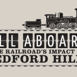 Bedford Hills Historical Museum Opens Railroad Exhibit