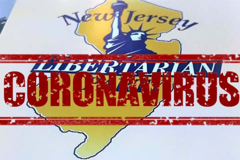 'House Arrest': NJ Libertarians Demand 'Freedom Of Movement, Assembly, Testing' Amid COVID-19