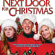 """I'll Be Next Door for Christmas"" is in theaters Dec. 4."