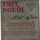 "15-oz. and 30-oz., poly casing packages of fully cooked ""THIT NGUỘI, Sài gòn, COOKED PORK FLAVORED WITH FISH SAUCE."" The product includes ""KEEP REFRIGERATED'' on the label."