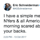 """I have a simple message for the millions of NYers & all Americans who woke up this morning scared about their future: we have your backs,"" Attorney General Eric Schneiderman said in a tweet posted Friday afternoon."