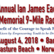 The 20th annual Ian James Eaccarino Memorial 9-Mile Race is Saturday, Aug. 4 in Norwalk.