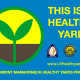 """Healthy Yard"" signs are popping up along the Sound Shore -- where the Town of Mamaroneck, joined by the Villages of Larchmont and Mamaroneck -- have expanded sustainability programs to reduce contaminants."