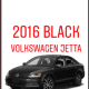 A look at the stolen black Volkswagen Jetta.