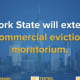 New York State is extending the commercial eviction moratorium to help business owners.
