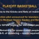 The latest guidance for New York playoff basketball.