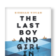 The Last Boy And Girl In The World is the eighth book by author Siobhan Vivian.
