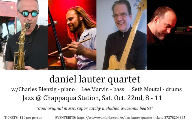 The Daniel Lauter Quartet is to perform at Chappaqua Station on Oct. 22.