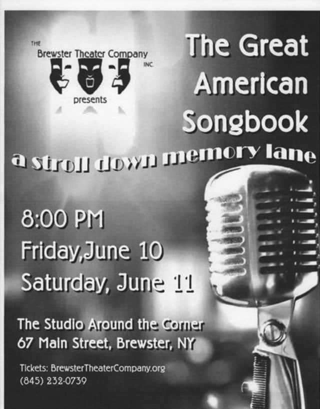 """""""American Songbook, A Stroll Down Memory Lane"""" runs Friday, June 10 and Saturday, June 11 at the Studio Around the Corner in Brewster."""