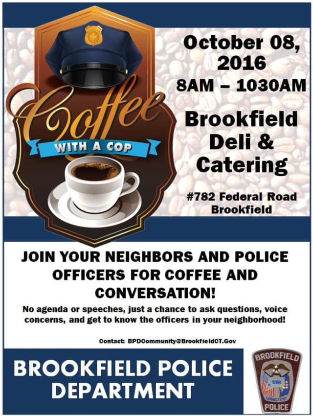 The Brookfield Police Department invites all to join officers for Coffee with a Cop on Oct. 8, part of a national movement to encourage residents to get to know police officers.