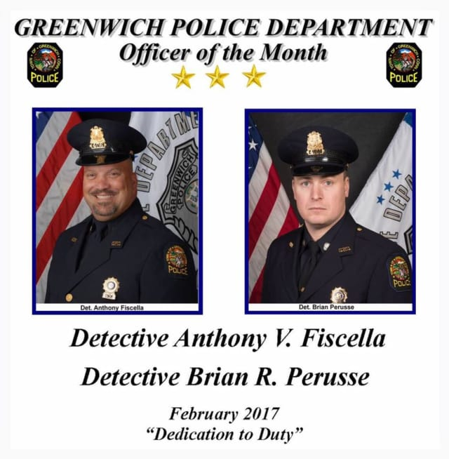 Greenwich Police Detectives Anthony Fiscella and Brian Perusse have been named the department's February Officers of the Month.