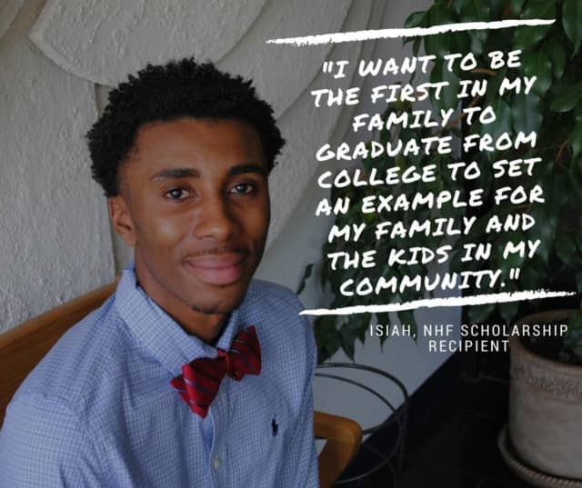 Isiah, a recent NHF Scholarship recipient, was awarded the opportunity to continue his education.
