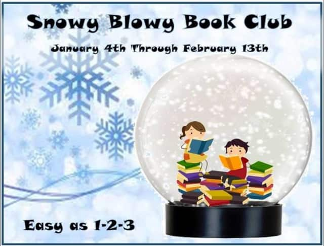 Th Snowy Blowy Reading Club runs from Jan. 4 through Feb. 13.