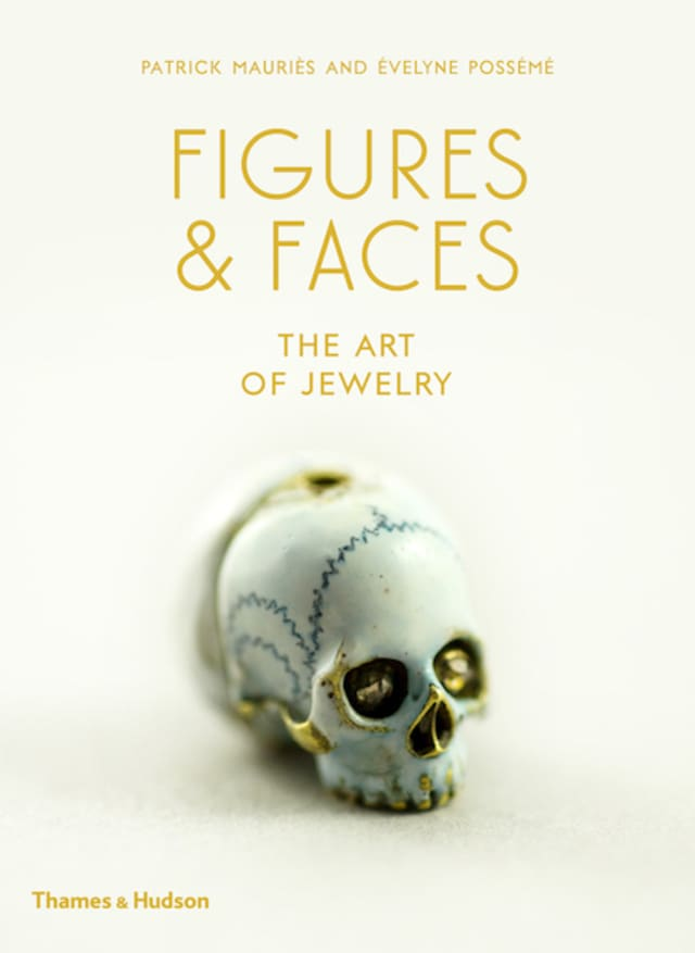 """""""Figures & Faces: The Art of Jewelry"""" by Patrick Mauriès and Évelyne Possémé has just been released by Thames & Hudson. Courtesy Thames & Hudson."""