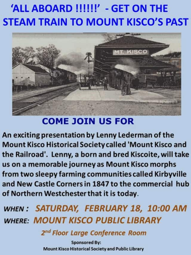 The Mount Kisco Historical Society is holding a talk on how the railroad changed local history.