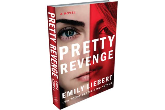 """Book jacket for """"Pretty Revenge."""" Courtesy Emily Liebert."""