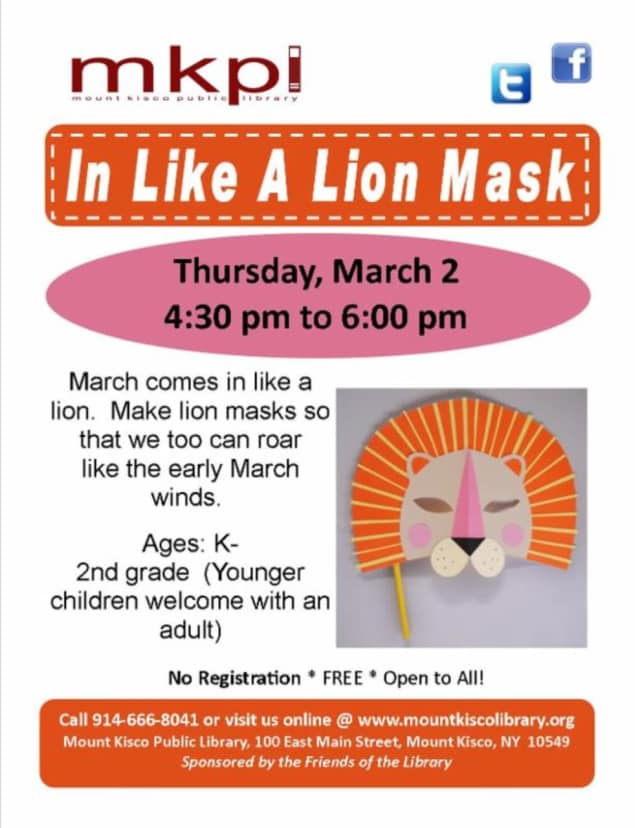 The Mount Kisco Public Library is kicking off March with a workshop for making lion masks.