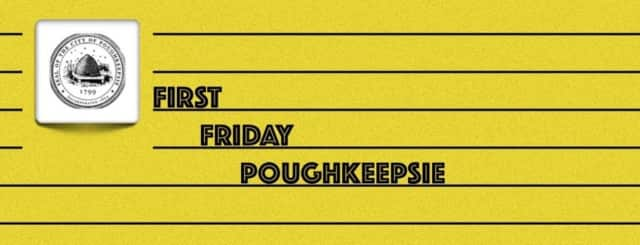 Poughkeepsie will launch it's monthly First Friday event at 5:15 p.m. Friday, April 1.