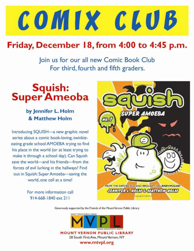 """The graphic novel """"Squish: Super Ameoba,"""" will be featured at a meeting of the Mount Vernon Library's Comix Club on Friday, Dec. 21."""