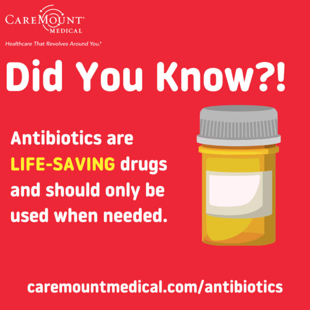 CareMount Medical has some tips on when to use antibiotics.