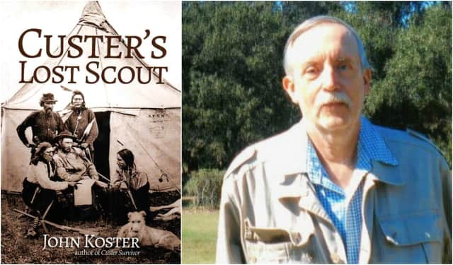 "In ""Custer's Lost Scout,"" John Koster's seventh book, he takes on one puzzling aspect of that infamous battle."