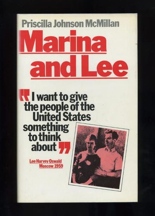 "Priscilla Johnson McMillan's book ""Marina and Lee."""