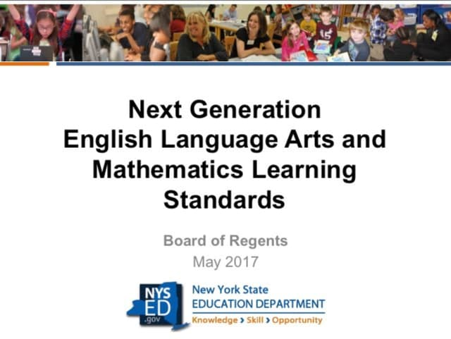 The New York State Education Department has renamed and revised its learning standards.