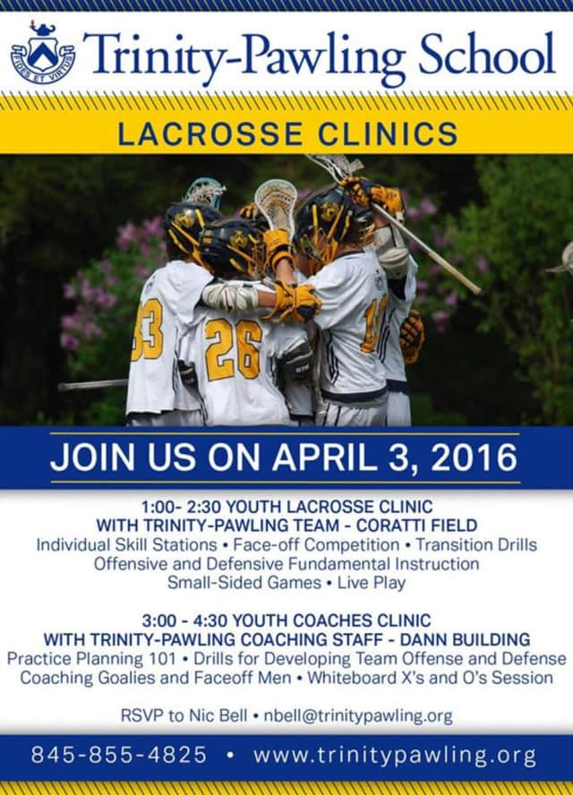 Lacrosse clinics for players and coaches will be conducted at Trinity-Pawling School.