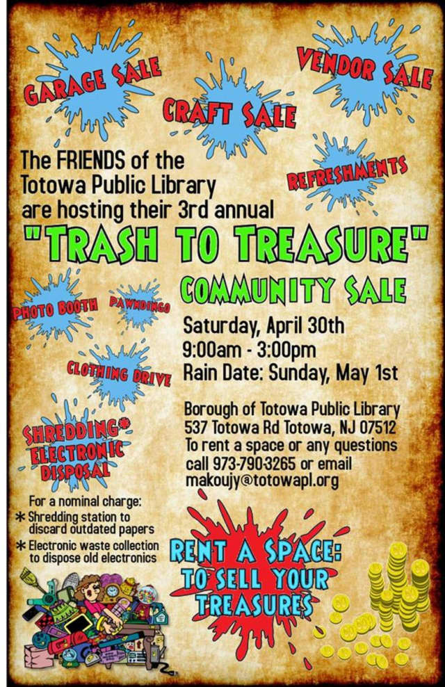 """The Friends of the Totowa Library will host its Third Annual """"Trash To Treasure"""" community sale on Saturday, April 30, at the Borough of Totowa Public Library, from 9 a.m. to 3 p.m."""