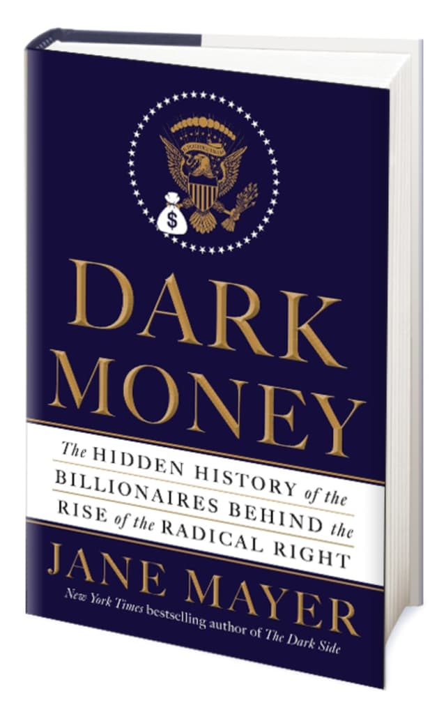 "Jane Mayer, the author of ""Dark Money"" will discuss her book at the Scarsdale Library on Thursday, April 7."