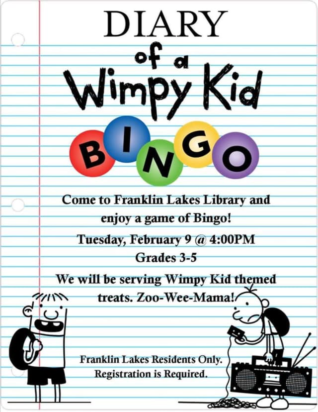 Diary of a Wimpy Kid Bingo takes place at the Franklin Lakes Library on Tuesday, Feb. 9, from 4 - 5 p.m.
