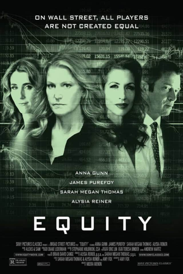 """Equity"" is written, produced and directed by women and features a mostly female cast."