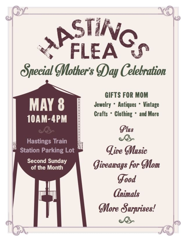 The Hastings Flea has scheduled a number of activities for Sunday, May 8, Mother's Day.