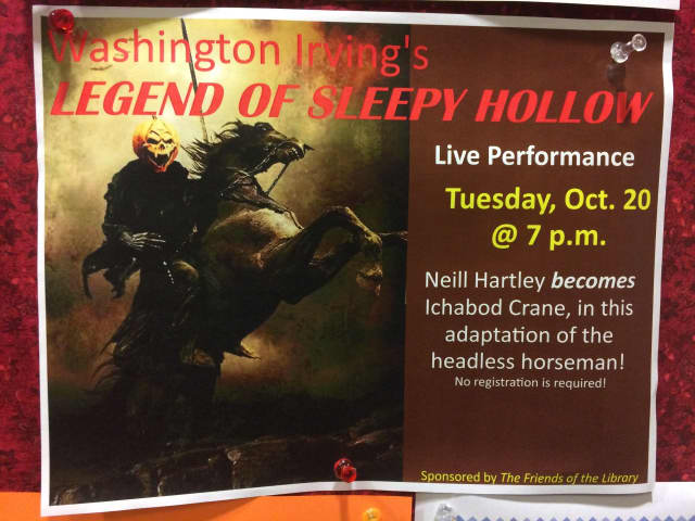 "The Franklin Lakes Public Library presents Washington Irving's ""The Legend of Sleepy Hollow"" Oct. 20."