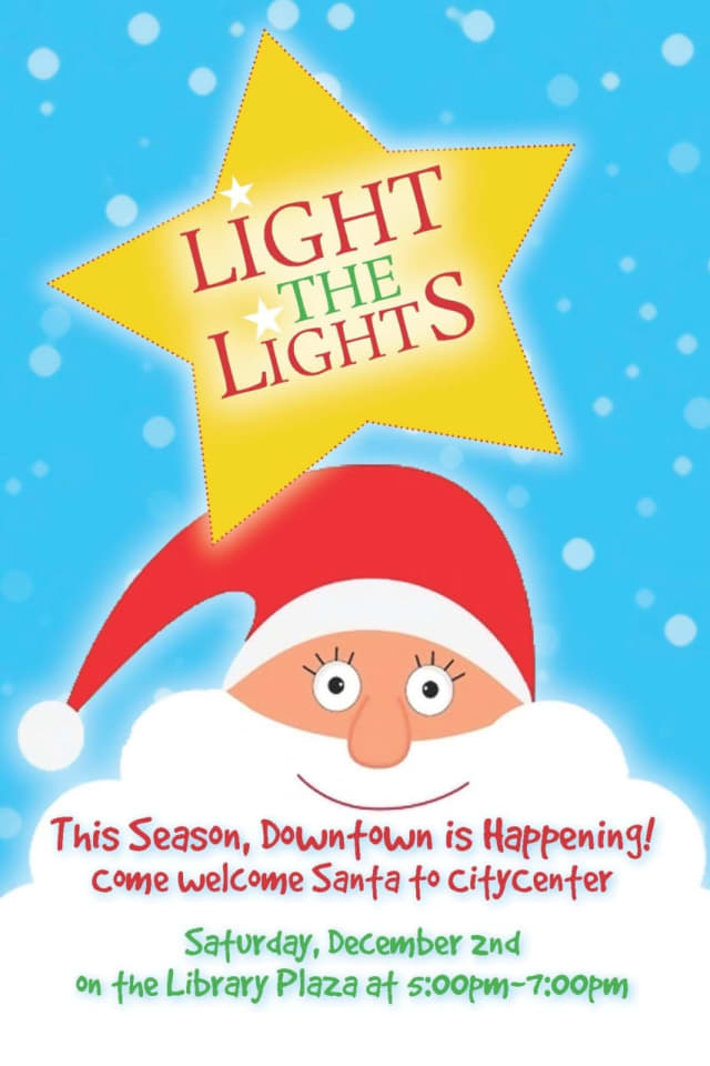 Kick off the holidays with the Light the Lights ceremony in Danbury on Saturday.