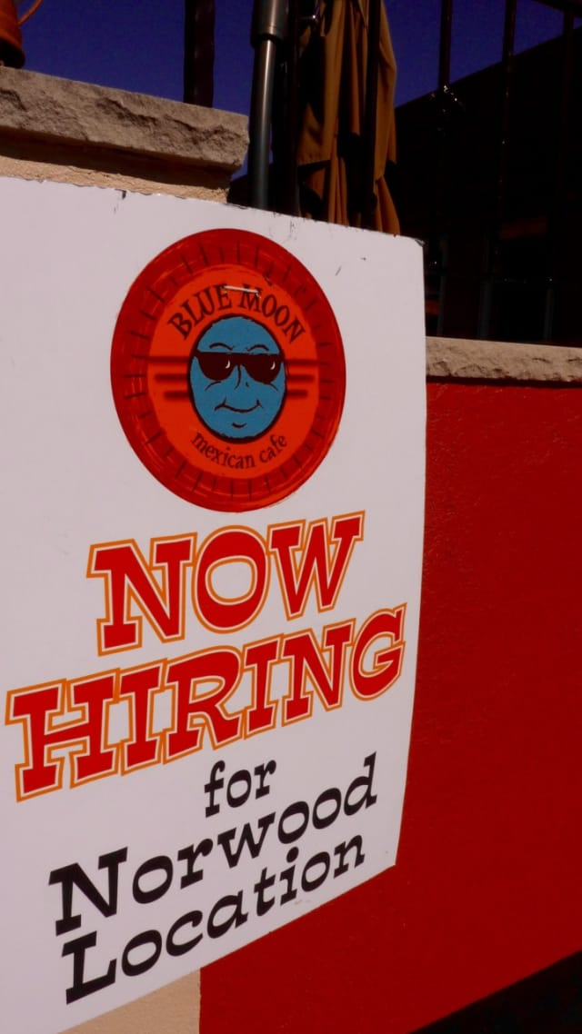 Blue Moon Mexican is hiring staff for its newest location in Norwood.