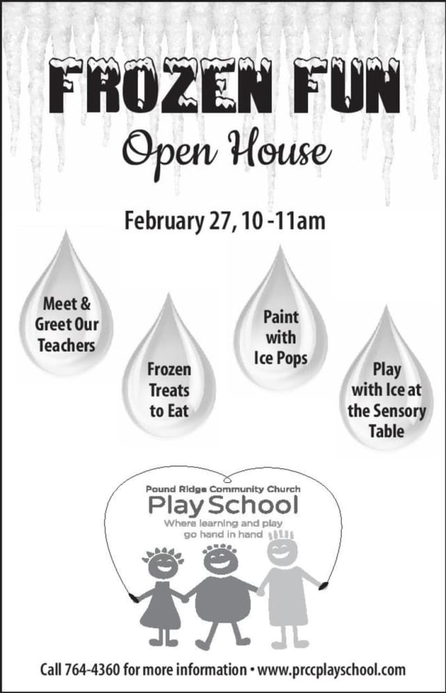 "Pound Ridge Community Church Play School will hold a ""Frozen Fun"" open house."