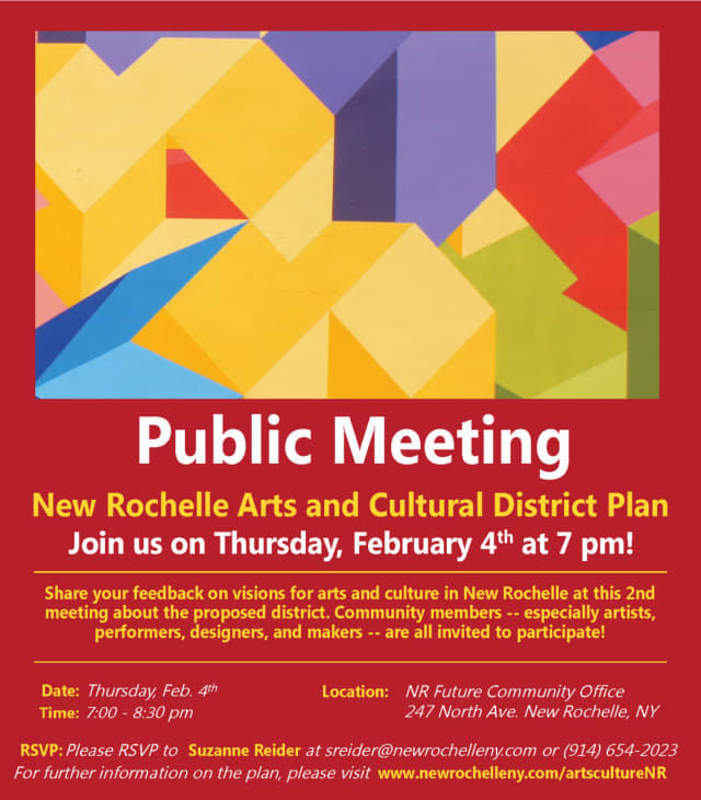 A public meeting will be held for New Rochelle residents to weigh in on the city's new Arts and Culture District.