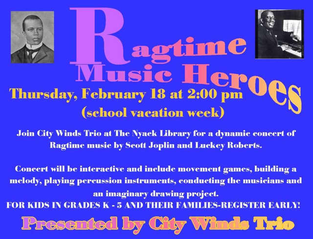 The Nyack Library presents Ragtime Music Heroes on Thursday, Feb. 18.