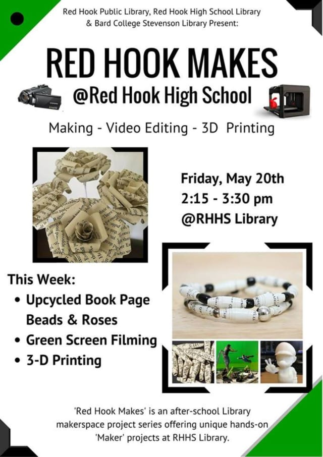 The Red Hook Public Library will host a video editing and 3-D printing class at the Red Hook High School library on Friday.