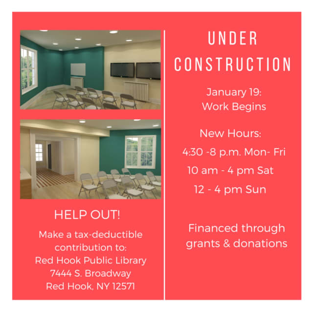 Red Hook Library will be undergoing renovations starting Tuesday, Jan. 19, and will have new hours during construction.