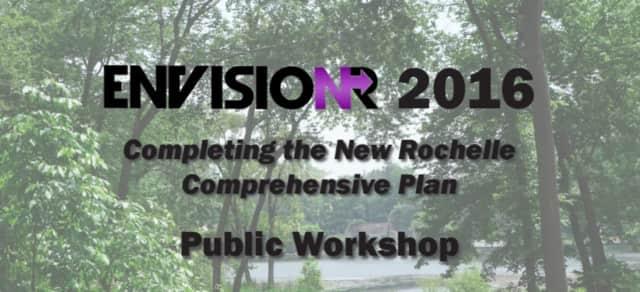 Help shape New Rochelle's future development by attending the city's EnvisioNR public workshop on Monday evening.