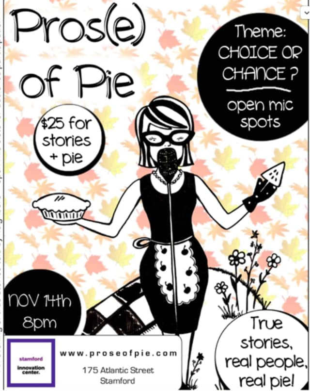 Pros(e) of Pie, a wildly successful monthly storytelling show and pie bake-off based in Westchester, is crossing state lines a special installment at the Stamford Innovation Centre on Nov. 14.