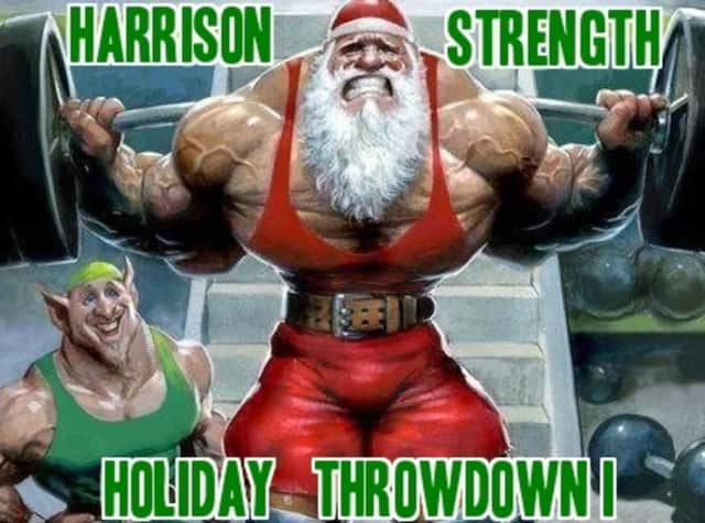 Registration remains open for Saturday's Harrison Holiday Throwdown, which raises money for the Toys For Tots Foundation. Entries are capped at 10 in each weight class and spectators are free with a toy donation.