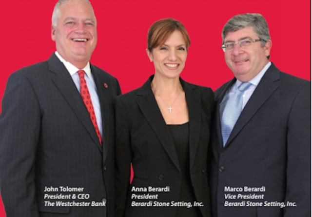 Anna Berardi, center, President of Berardi Stone in White Plains, and her husband, Marco, right, have found a perfect banking partner in John Tolomer and The Westchester Bank.