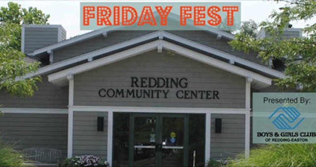 The Boys and Girls Club of Redding and Easton will host a Friday Fest Night Jan. 22 at the Redding Community Center.