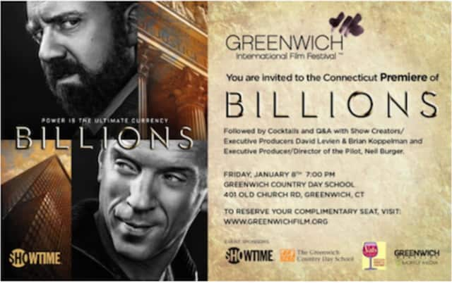 """The Connecticut premiere of """"Billions"""" to be held at Greenwich Country Day School at 7 p.m. Friday, Jan. 8."""