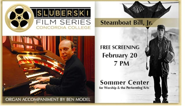 "The Sluberski Film Series presents the Buster Keaton silent comedy classic ""Steamboat Bill, Jr."""